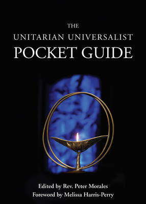 Unitarian Universalist Pocket Guide by Peter Morales