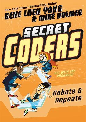 Secret Coders by Gene Luen Yang