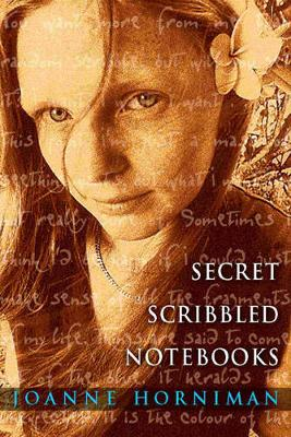 Secret Scribbled Notebooks by Joanne Horniman