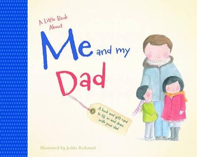 Little Book About Me and My Dad by Jedda Robaard