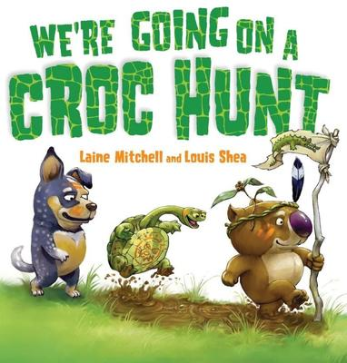 We'Re Going Croc Hunt Brd Book by Laine Mitchell