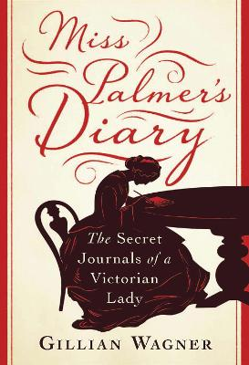 Miss Palmer's Diary by Gillian Wagner