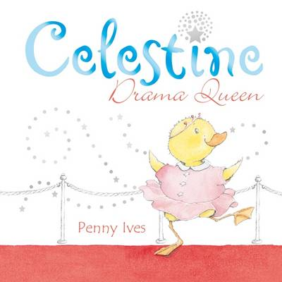 Celestine Drama Queen by Penny Ives