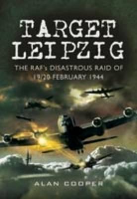 Target Leipzig by Alan Cooper
