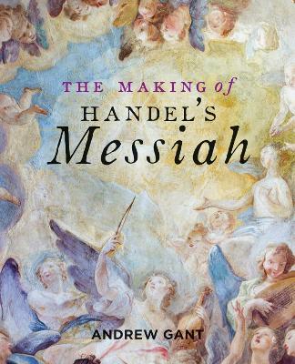 Making of Handel's Messiah, The book
