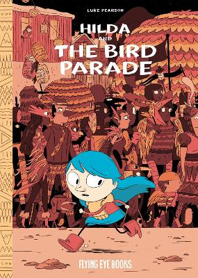 Hilda and the Bird Parade by Pearson Luke