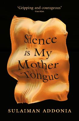 Silence Is My Mother Tongue book