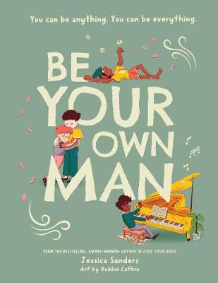 Be Your Own Man book