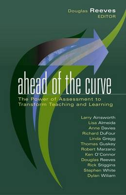 Ahead of the Curve by Mr Douglas B Reeves