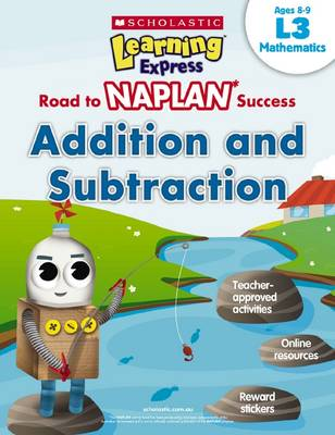 Learning Express NAPLAN: Additiona and Subtraction L3 book