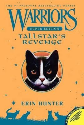 Warriors Super Edition: Tallstar's Revenge by Erin Hunter