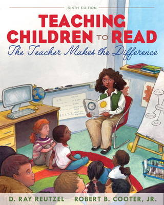 Teaching Children to Read by D. Ray Reutzel