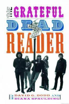 The Grateful Dead Reader by David G. Dodd