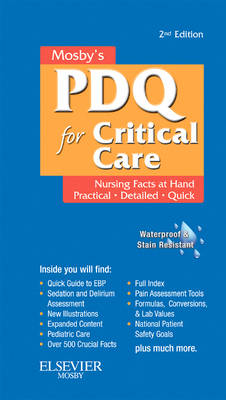 Mosby's Nursing PDQ for Critical Care by Susan B. Stillwell