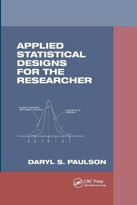 Applied Statistical Designs for the Researcher book