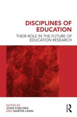 Disciplines of Education by John Furlong