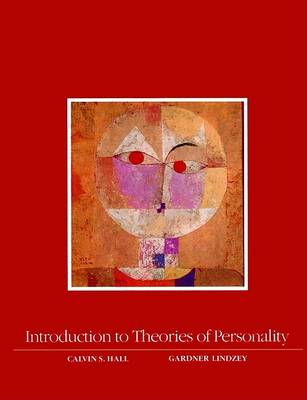Introduction to Theories of Personality by Calvin S. Hall