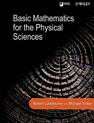 Basic Mathematics for the Physical Sciences by Michael Tinker