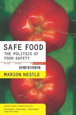 Safe Food by Marion Nestle