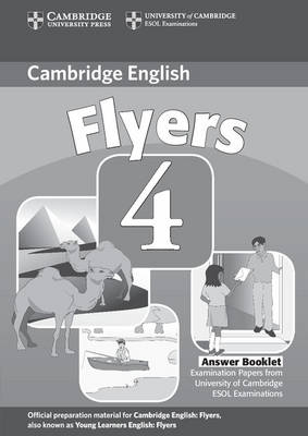 Cambridge Young Learners English Tests Flyers 4 Answer Booklet book