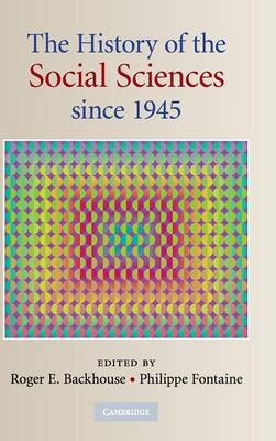 History of the Social Sciences since 1945 by Philippe Fontaine