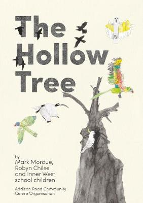 The Hollow Tree by Mark Mordue