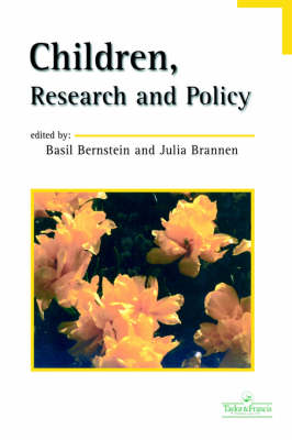 Children, Research And Policy by Basil Bernstein