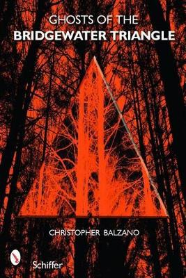 Ghosts of the Bridgewater Triangle book