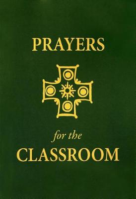 Prayers for the Classroom by Philip a Verhalen