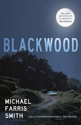 Blackwood by Michael Farris Smith