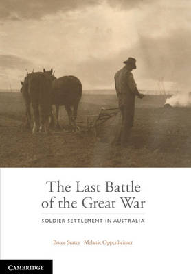 The Last Battle by Bruce Scates