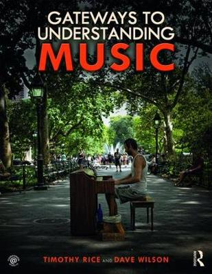 Gateways to Understanding Music by Timothy Rice