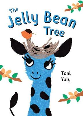 The Jelly Bean Tree by Toni Yuly