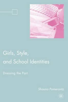 Girls, Style, and School Identities by Bronwyn Davies