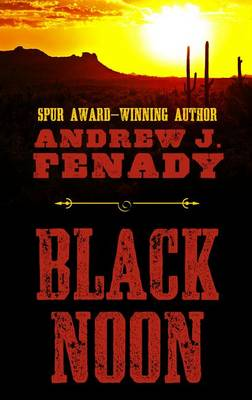 Black Noon by Andrew J. Fenady
