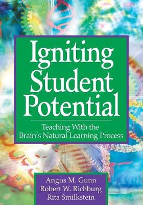 Igniting Student Potential by Angus M. Gunn