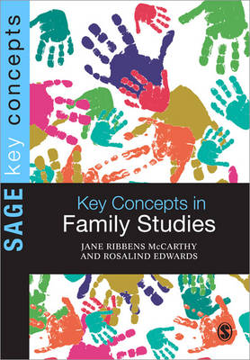 Key Concepts in Family Studies by Jane Ribbens McCarthy