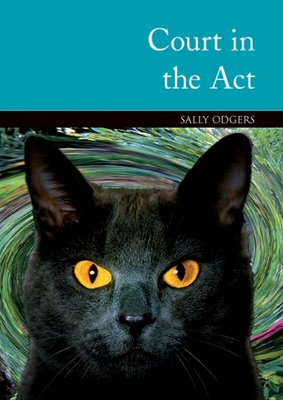 Court in the Act by Sally Odgers