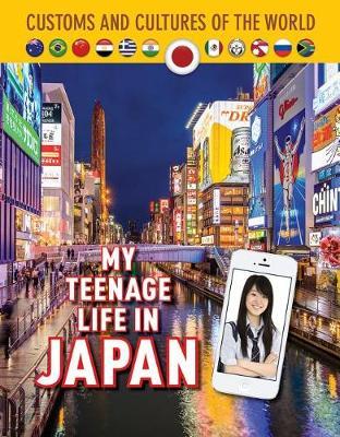 My Teenage Life in Japan book