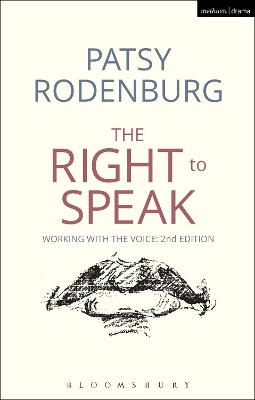 The Right to Speak by Patsy Rodenburg