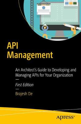 API Management by Brajesh De