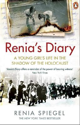 Renia's Diary: A Young Girl's Life in the Shadow of the Holocaust book
