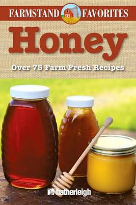Honey by Anna Krusinski