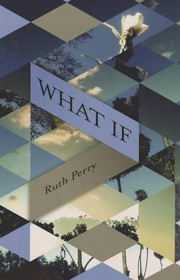 What If by Ruth Perry