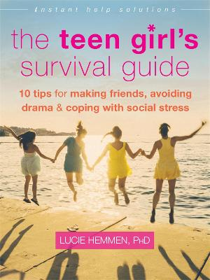 Teen Girl's Survival Guide by Lucie Hemmen