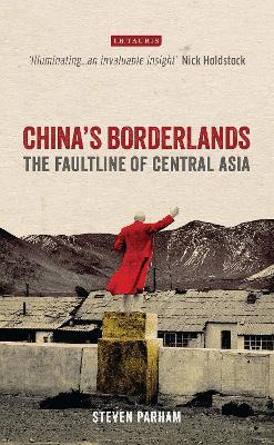 China's Borderlands by Steven Parham