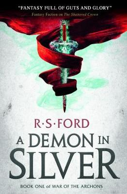 A Demon in Silver (War of the Archons) by Richard Ford