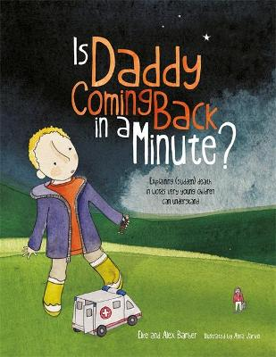 Is Daddy Coming Back in a Minute? book