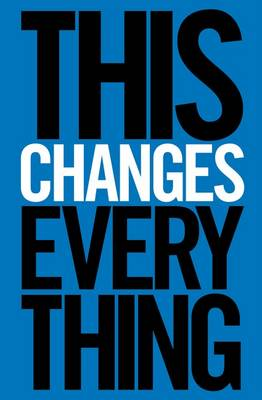 This Changes Everything: Capitalism vs. the Climate book
