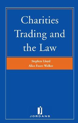 Charities Trading and the Law by Stephen Lloyd